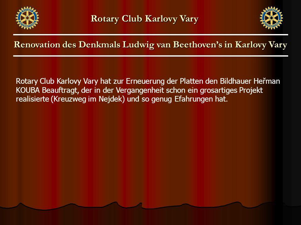 Rotary Club Karlovy Vary hat zur Erneuerung der Platten den Bildhauer Heřman KOUBA Beauftragt, der in der Vergangenheit schon ein grosartiges Projekt