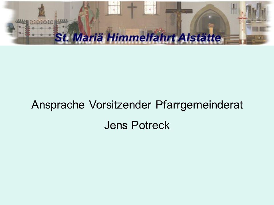 Ansprache Vorsitzender Pfarrgemeinderat Jens Potreck