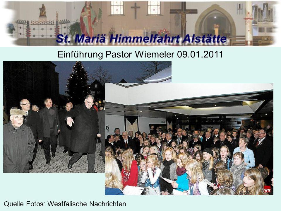 Einführung Pastor Wiemeler 09.01.2011 Quelle Fotos: Westfälische Nachrichten