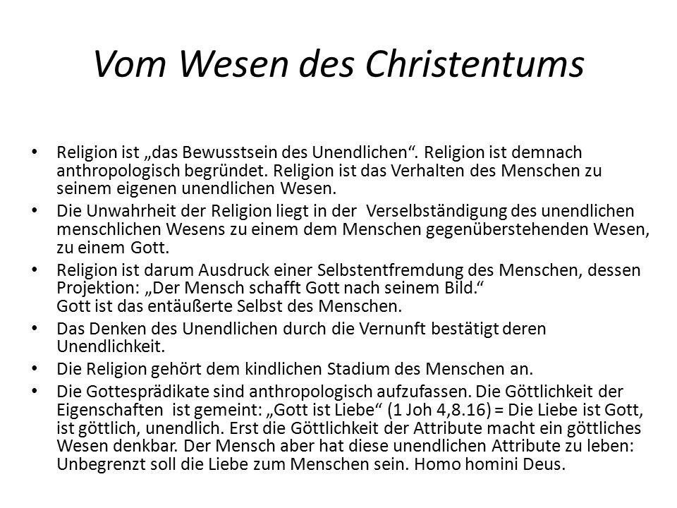 """Vom Wesen des Christentums Religion ist """"das Bewusstsein des Unendlichen ."""