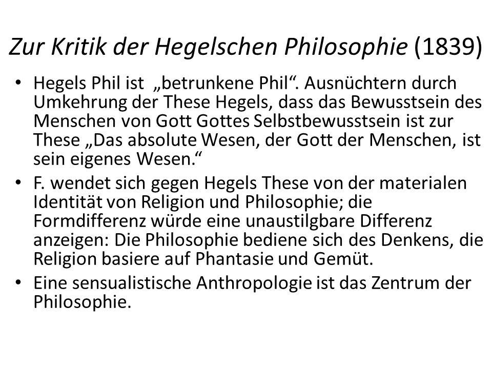 """Zur Kritik der Hegelschen Philosophie (1839) Hegels Phil ist """"betrunkene Phil ."""
