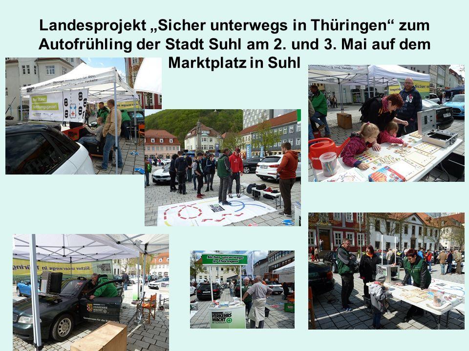 """Landesprojekt """"Sicher unterwegs in Thüringen"""" zum Autofrühling der Stadt Suhl am 2. und 3. Mai auf dem Marktplatz in Suhl"""