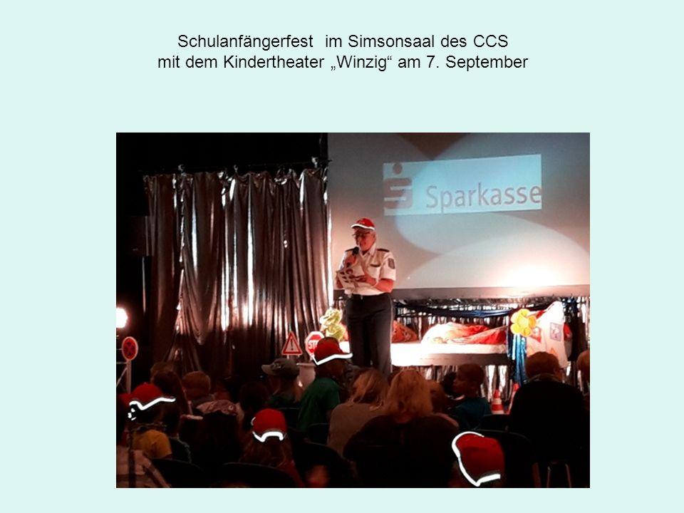 """Schulanfängerfest im Simsonsaal des CCS mit dem Kindertheater """"Winzig am 7. September"""