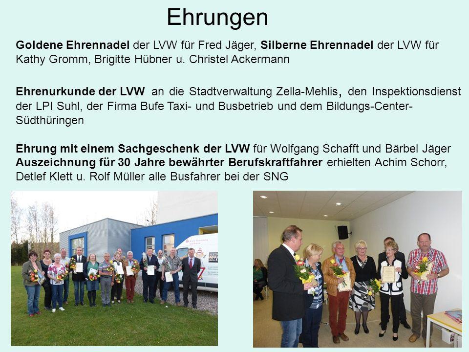 Ehrungen Goldene Ehrennadel der LVW für Fred Jäger, Silberne Ehrennadel der LVW für Kathy Gromm, Brigitte Hübner u.