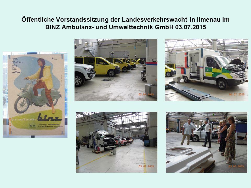Öffentliche Vorstandssitzung der Landesverkehrswacht in Ilmenau im BINZ Ambulanz- und Umwelttechnik GmbH 03.07.2015