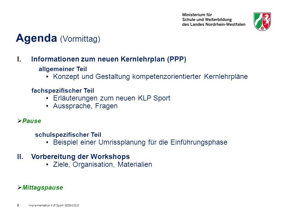 I. Informationen zum neuen Kernlehrplan (PPP) allgemeiner Teil Konzept und Gestaltung kompetenzorientierter Kernlehrpläne fachspezifischer Teil Erläut