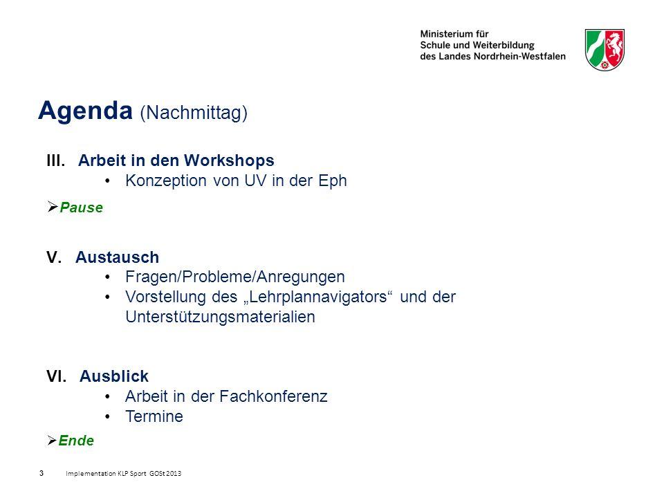 I.Allgemeine Informationen zur neuen Kernlehrplangeneration KLP GOSt Implementation KLP Sport GOSt 2013 4