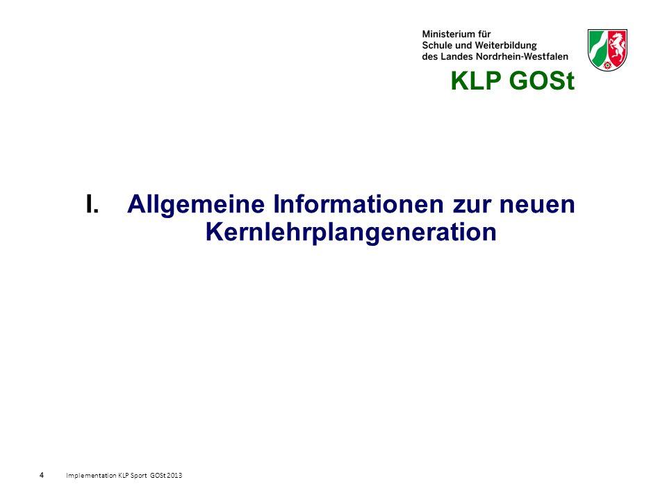 25 Lernerfolgsüberprüfung, Leistungsbewertung und Abiturprüfung Implementation KLP Sport GOSt 2013