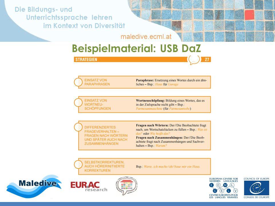 Die Bildungs- und Unterrichtssprache lehren im Kontext von Diversität maledive.ecml.at Beispielmaterial: USB DaZ