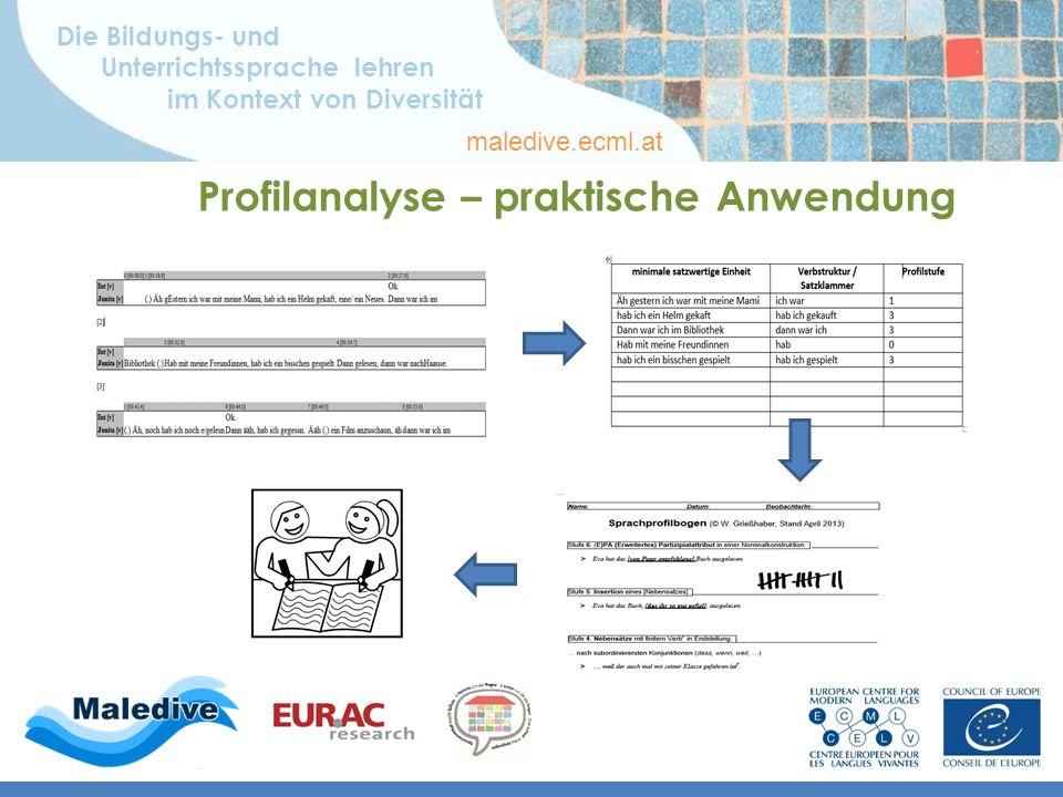 Die Bildungs- und Unterrichtssprache lehren im Kontext von Diversität maledive.ecml.at Profilanalyse – praktische Anwendung