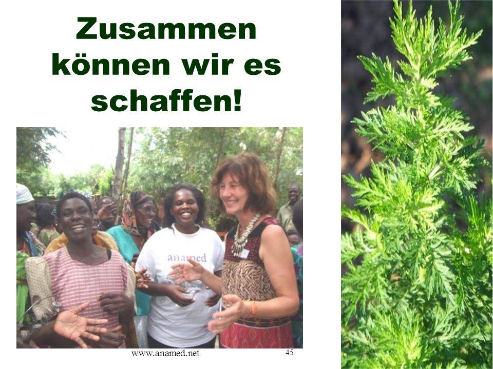 45 Zusammen können wir es schaffen! www.anamed.net