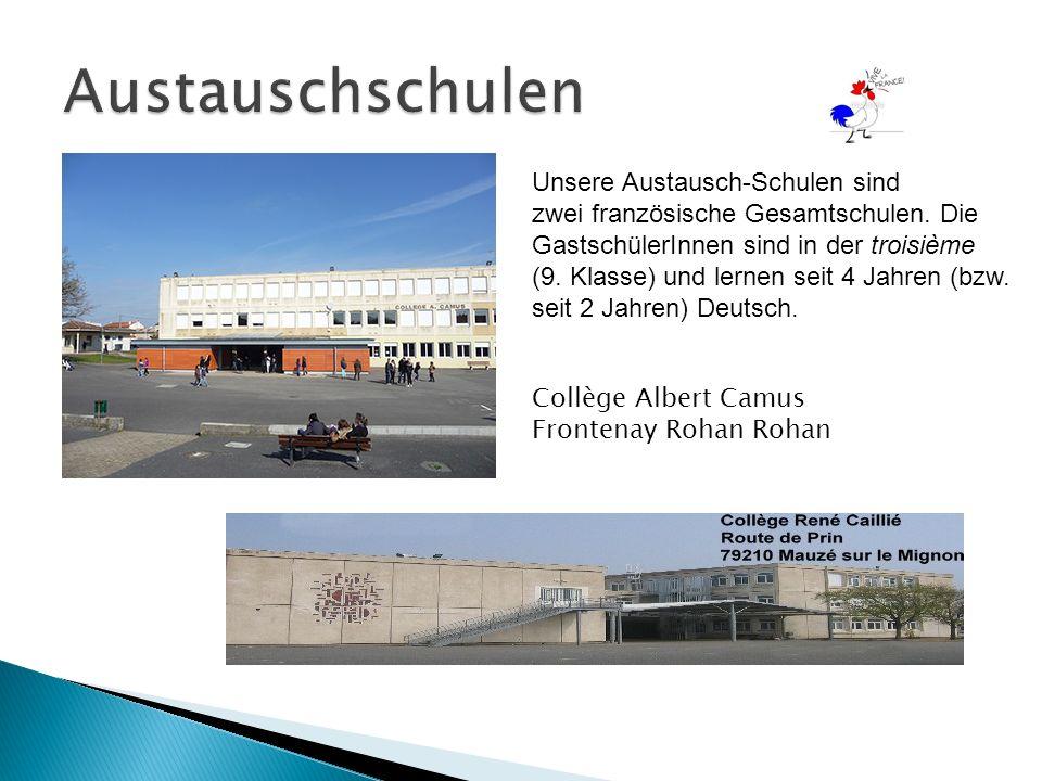 Unsere Austausch-Schulen sind zwei französische Gesamtschulen.