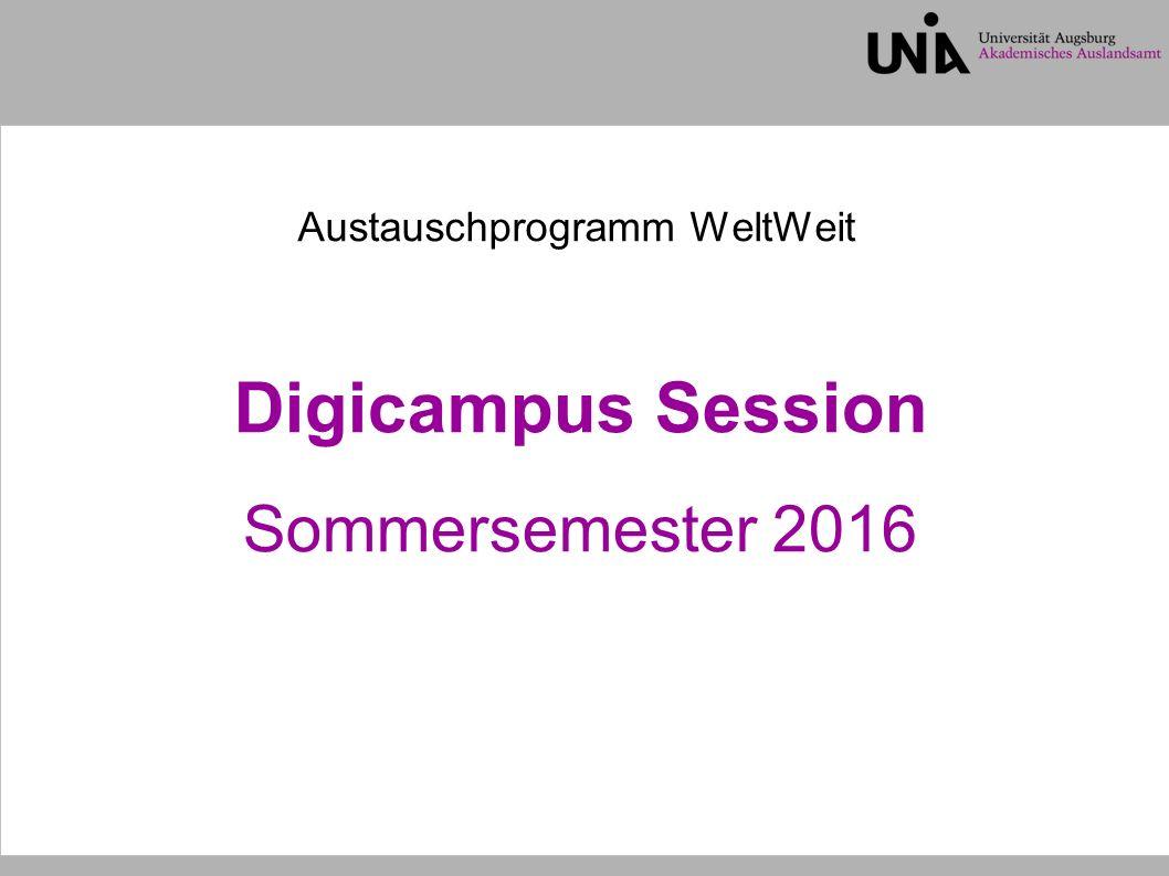 Digicampus Session Sommersemester 2016 Austauschprogramm WeltWeit