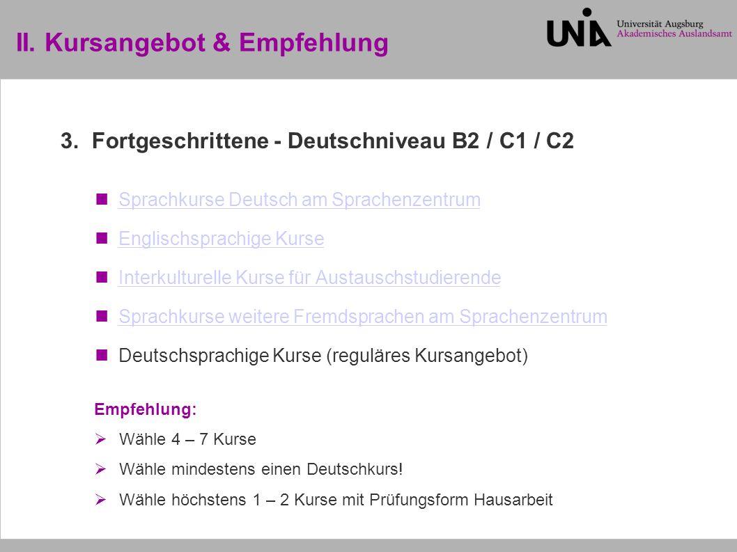 III.Anmeldung– Allgemein – ACHTUNG. Anmeldezeitraum unterschiedlich je Kurs.