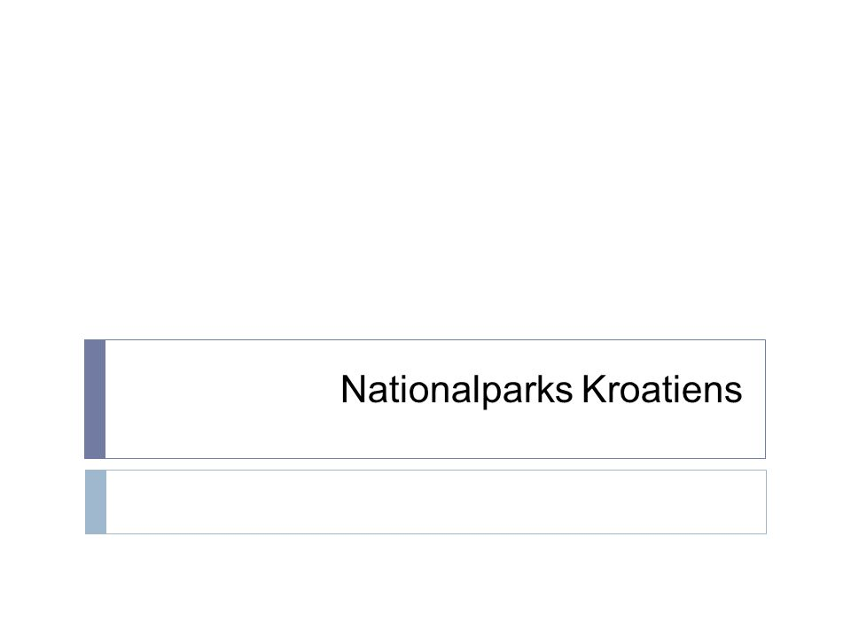 Nationalparks Kroatiens