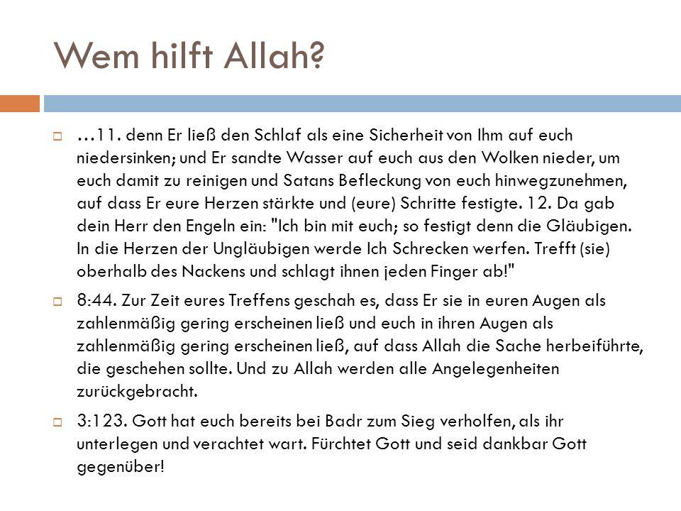 Wem hilft Allah.  …11.