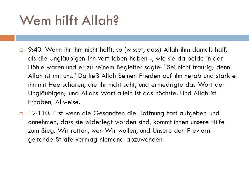 Wem hilft Allah.  9:40.