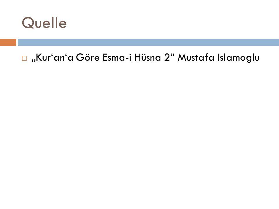 "Quelle  ""Kur'an'a Göre Esma-i Hüsna 2 Mustafa Islamoglu"