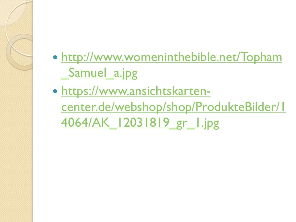 http://www.womeninthebible.net/Topham _Samuel_a.jpg http://www.womeninthebible.net/Topham _Samuel_a.jpg https://www.ansichtskarten- center.de/webshop/shop/ProdukteBilder/1 4064/AK_12031819_gr_1.jpg https://www.ansichtskarten- center.de/webshop/shop/ProdukteBilder/1 4064/AK_12031819_gr_1.jpg