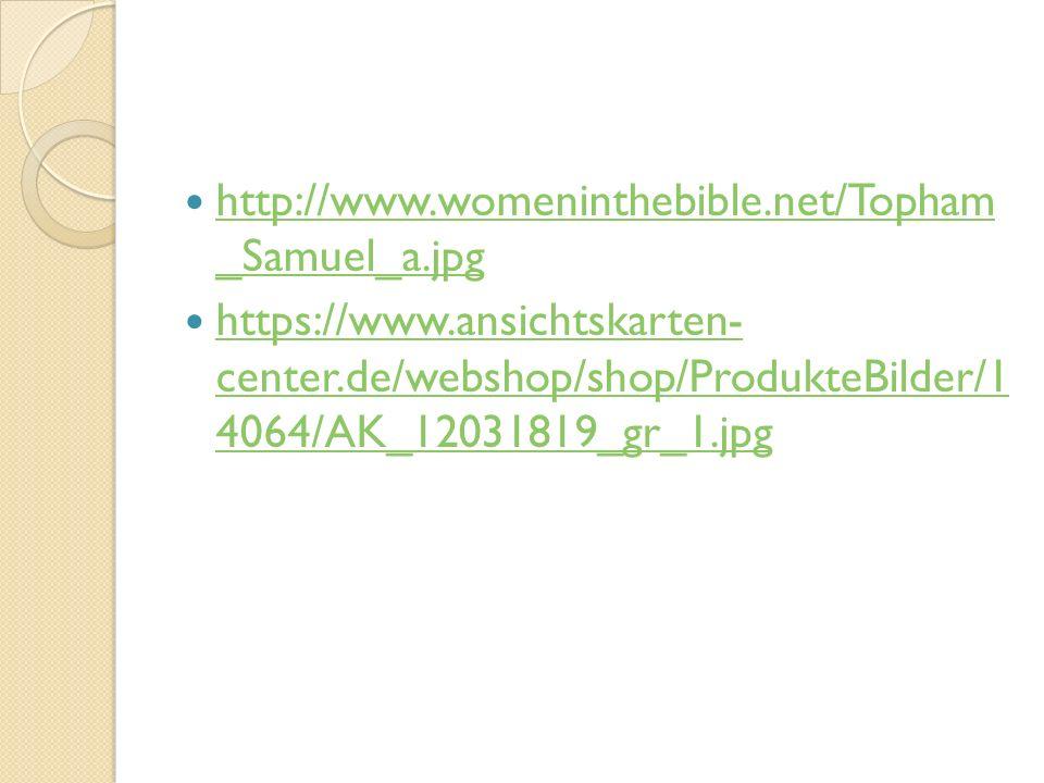 http://www.womeninthebible.net/Topham _Samuel_a.jpg http://www.womeninthebible.net/Topham _Samuel_a.jpg https://www.ansichtskarten- center.de/webshop/