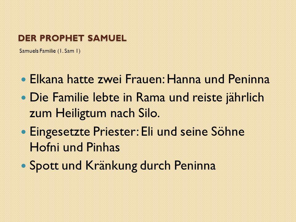 DER PROPHET SAMUEL Samuels Familie (1.