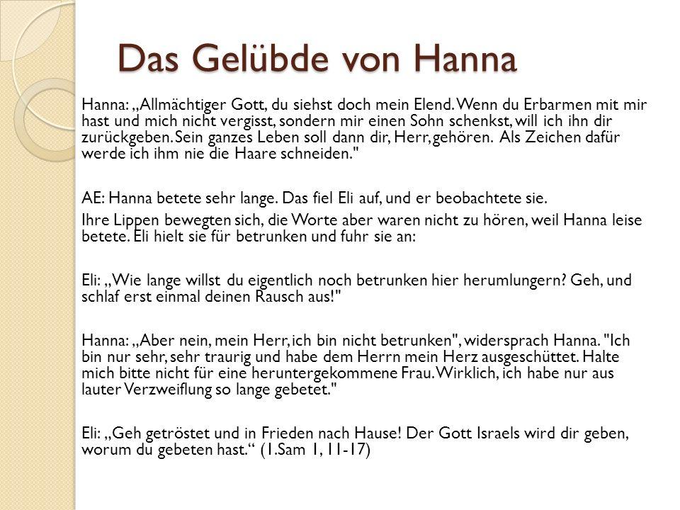 """Das Gelübde von Hanna Hanna: """"Allmächtiger Gott, du siehst doch mein Elend."""