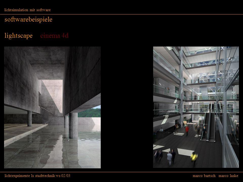 lichtexprimente ls stadttechnik ws 02/03 marco bartsch marco laske lichtsimulation mit software softwarebeispiele lightscape cinema 4d