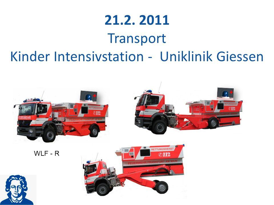 21.2. 2011 Transport Kinder Intensivstation - Uniklinik Giessen WLF - R