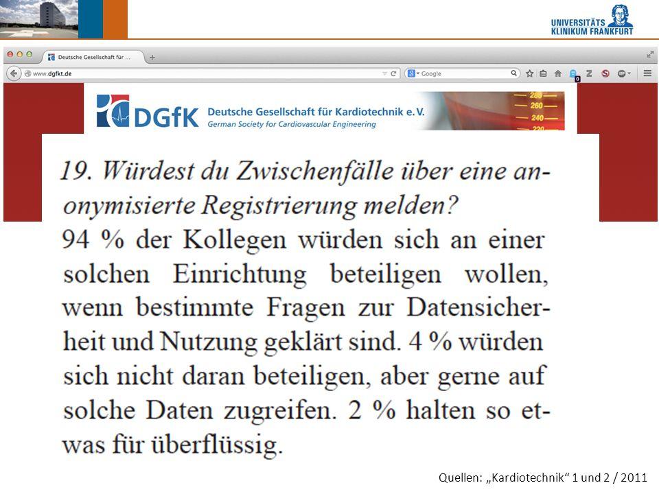 """Quellen: """"Kardiotechnik 1 und 2 / 2011"""