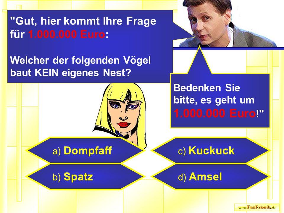 www. FunFriends.de a) Dompfaff b) Spatz