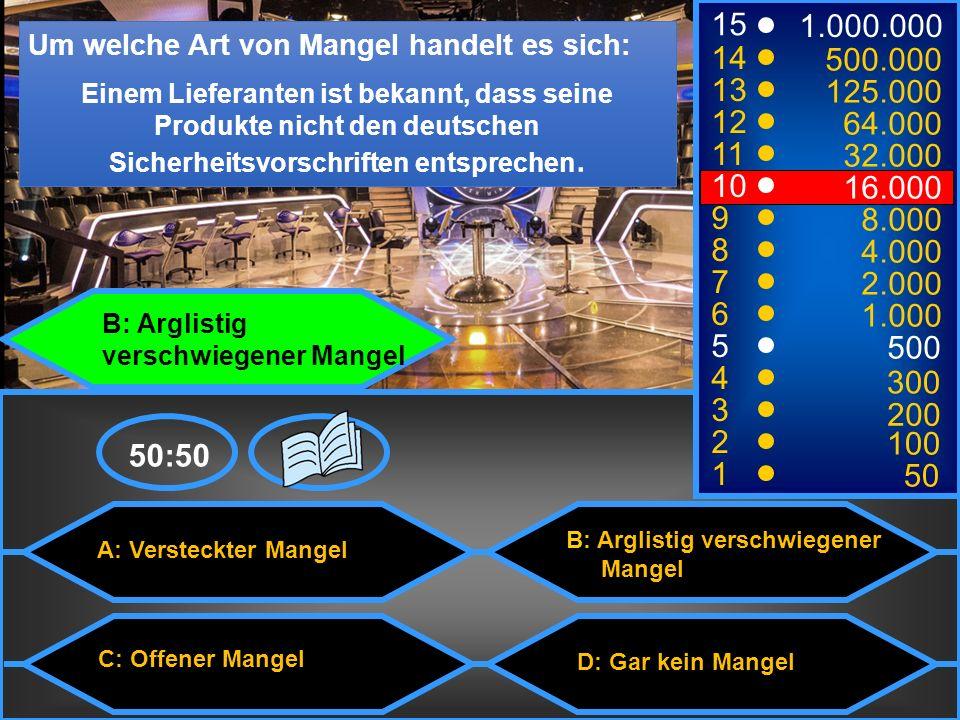 A: Versteckter Mangel C: Offener Mangel B: Arglistig verschwiegener Mangel D: Gar kein Mangel Um welche Art von Mangel handelt es sich: Einem Lieferanten ist bekannt, dass seine Produkte nicht den deutschen Sicherheitsvorschriften entsprechen.