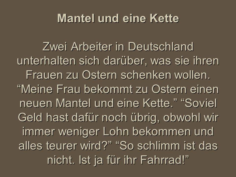 Mantel und eine Kette Zwei Arbeiter in Deutschland unterhalten sich darüber, was sie ihren Frauen zu Ostern schenken wollen.