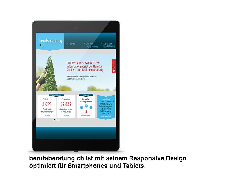 berufsberatung.ch ist mit seinem Responsive Design optimiert für Smartphones und Tablets.