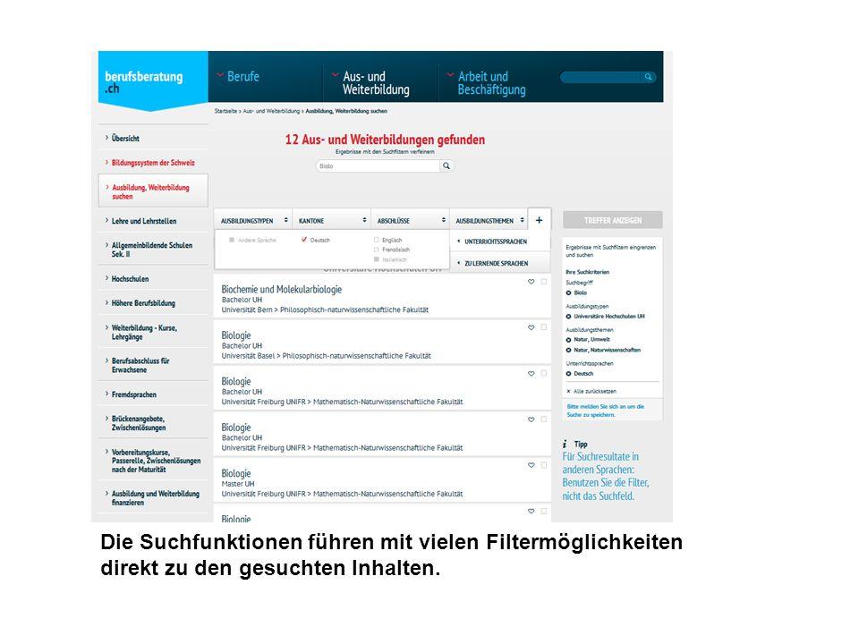 Die Suchfunktionen führen mit vielen Filtermöglichkeiten direkt zu den gesuchten Inhalten.