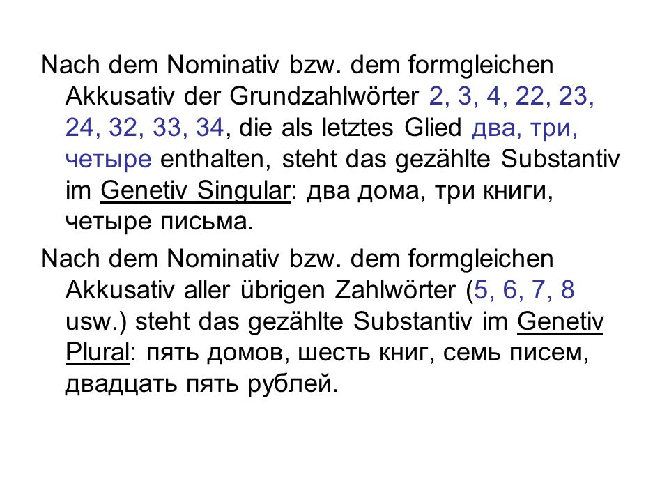 Nach dem Nominativ bzw.