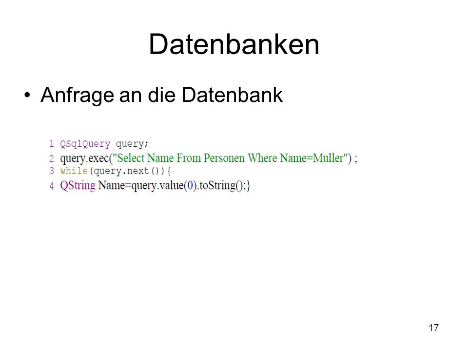 17 Datenbanken Anfrage an die Datenbank