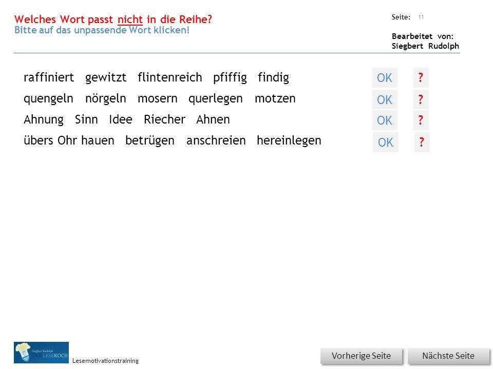Übungsart: Seite: Bearbeitet von: Siegbert Rudolph Lesemotivationstraining Welches Wort passt nicht in die Reihe.