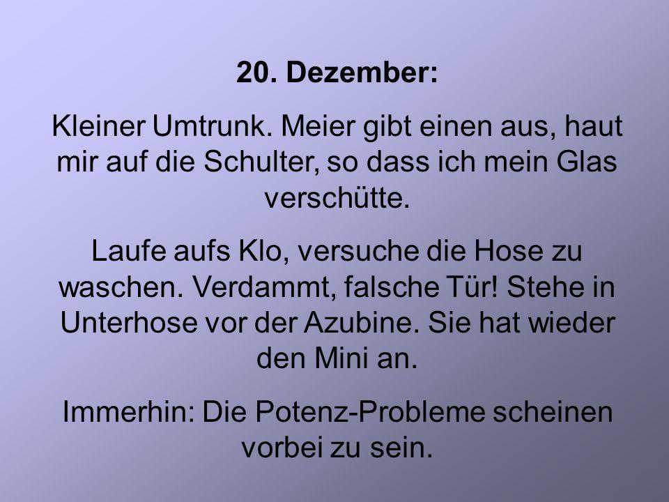 20. Dezember: Kleiner Umtrunk.