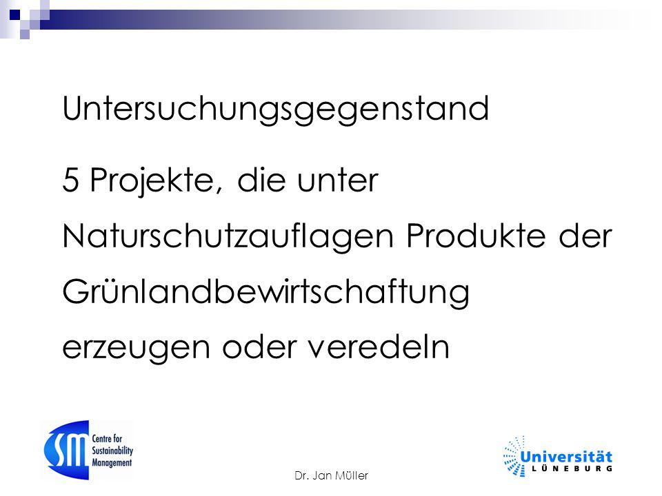 Untersuchungsgegenstand 5 Projekte, die unter Naturschutzauflagen Produkte der Grünlandbewirtschaftung erzeugen oder veredeln