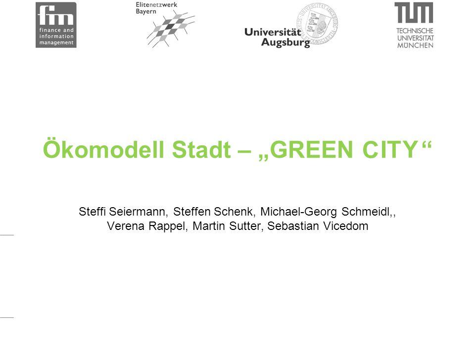 """Ökomodell Stadt – """"GREEN IT Steffi Seiermann, Steffen Schenk, Michael-Georg Schmeidl,, Verena Rappel, Martin Sutter, Sebastian Vicedom C Y"""