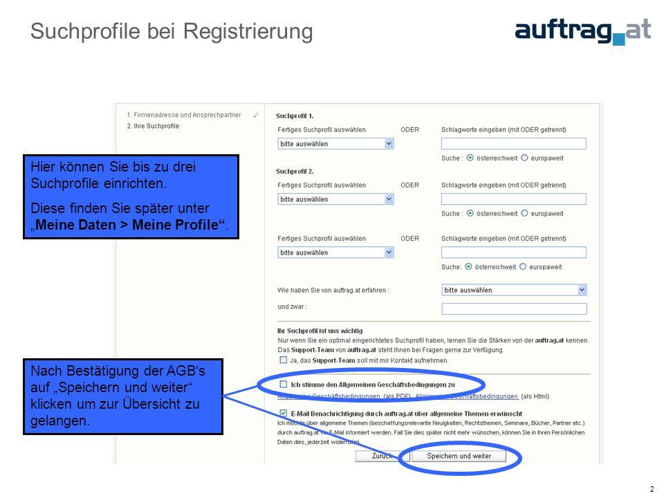 2 Suchprofile bei Registrierung Hier können Sie bis zu drei Suchprofile einrichten.