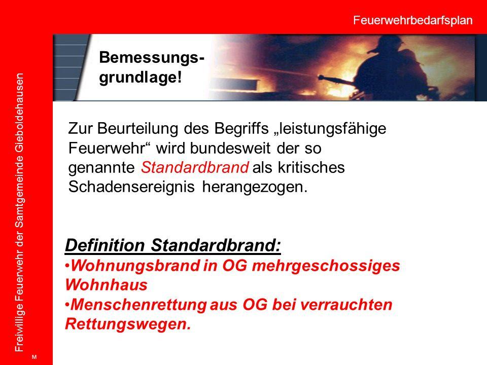 """Feuerwehrbedarfsplan Freiwillige Feuerwehr der Samtgemeinde Gieboldehausen Zur Beurteilung des Begriffs """"leistungsfähige Feuerwehr"""" wird bundesweit de"""