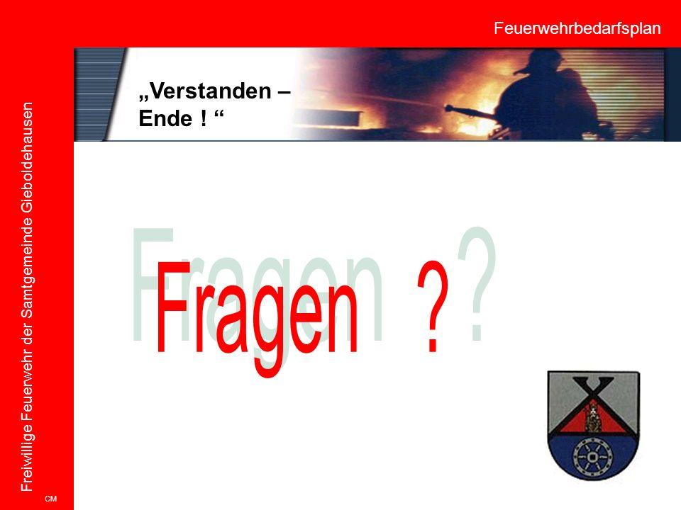 """Feuerwehrbedarfsplan Freiwillige Feuerwehr der Samtgemeinde Gieboldehausen CM """"Verstanden – Ende ! """""""