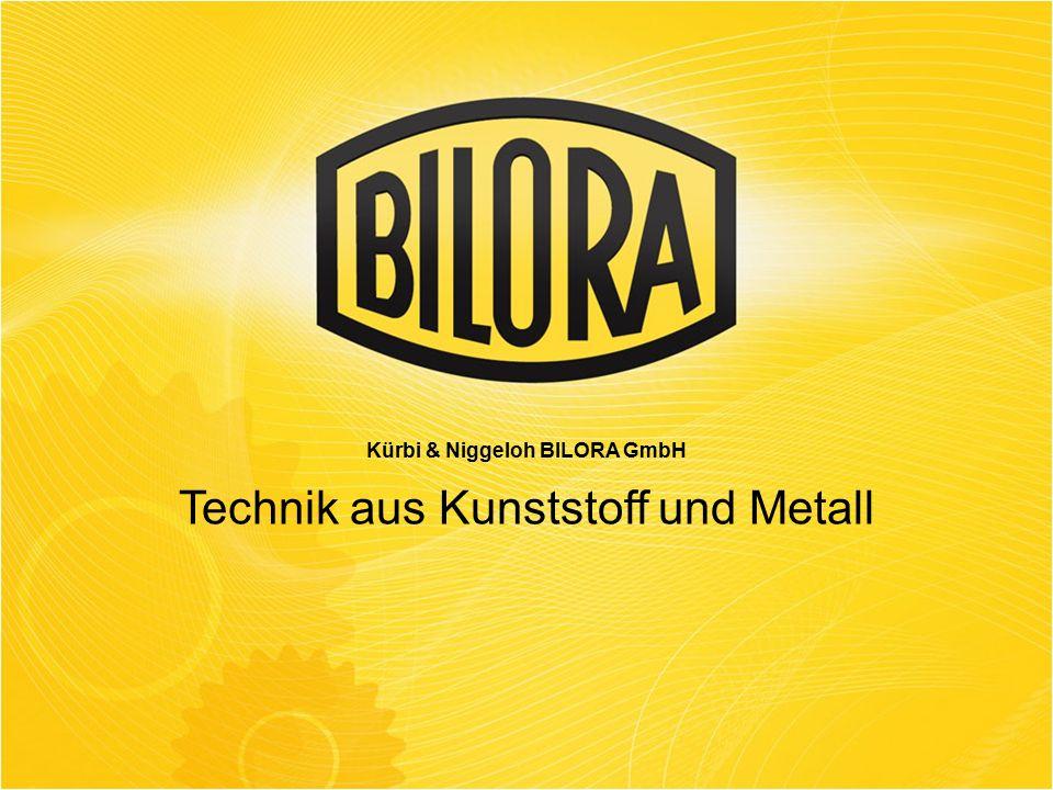 Technik aus Kunststoff und Metall Kürbi & Niggeloh BILORA GmbH