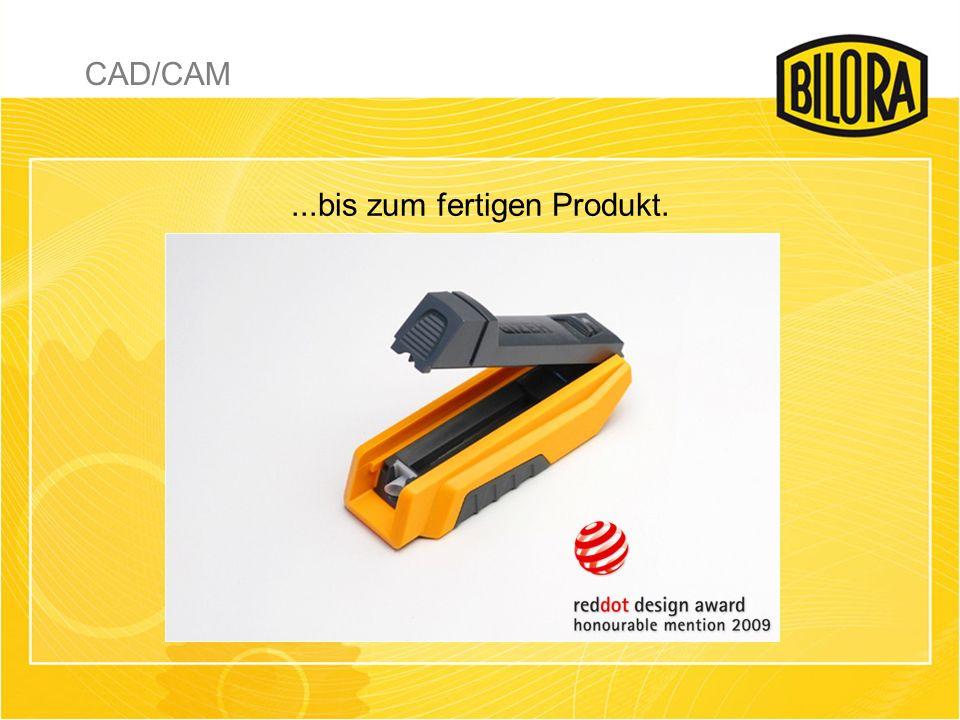 ...bis zum fertigen Produkt. CAD/CAM