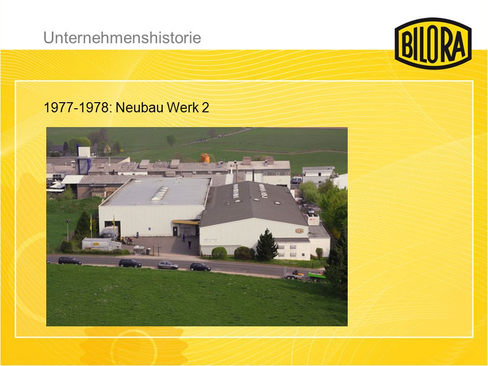 1977-1978: Neubau Werk 2 Unternehmenshistorie