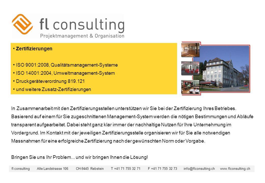 Zertifizierungen ISO 9001:2008, Qualitätsmanagement-Systeme ISO 14001:2004, Umweltmanagement-System Druckgeräteverordnung 819.121 und weitere Zusatz-Z