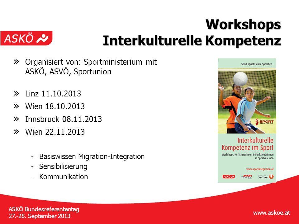 www.askoe.at ASKÖ Bundesreferententag 27.-28.September 2013 ASKÖ Jugendkonferenz » 20.-21.