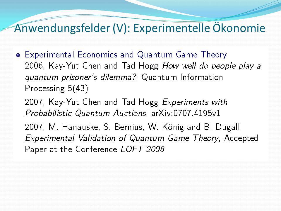 Anwendungsfelder (V): Experimentelle Ökonomie