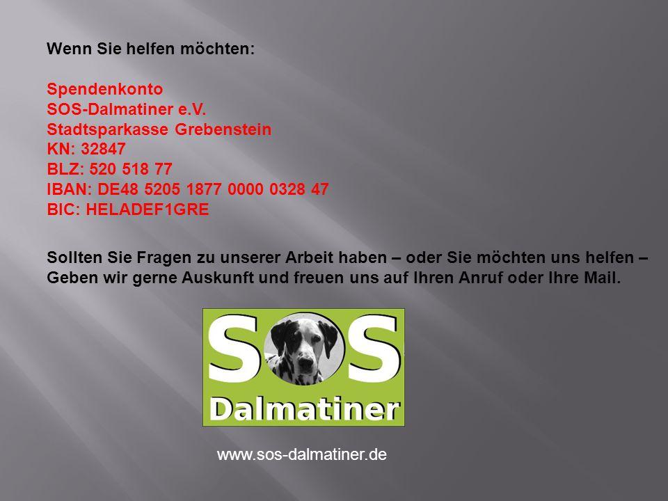 Wenn Sie helfen möchten: Spendenkonto SOS-Dalmatiner e.V.